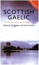 Colloquial Scottish Gaelic: The Complete Course for Beginners