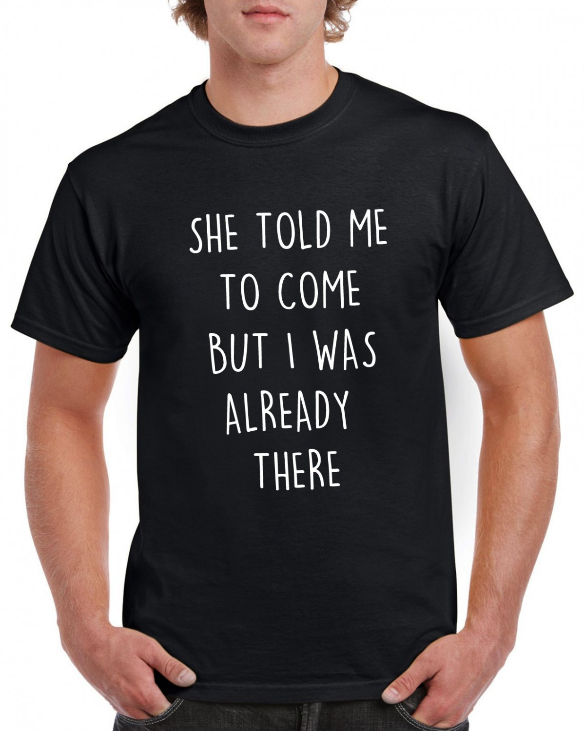 She Told Me To Come But I Was Already There Lyrics Tshirt ACDC T-shirt AC/DC Hard Rock Top Tee