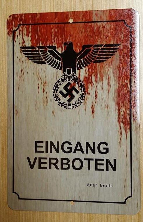WWII WW2 Nazi German ENTRANCE FORBIDDEN eagle swastika Metal sign