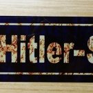 WWII WW2 Nazi German Adolf Hitler street sign Road