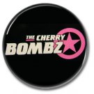 Cherry Bombz band button! (1inch, 25mm, badges,pins, glam, sleaze, hanoi rocks)