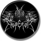 EMPEROR band button! (25mm, badges,pins, heavy metal, black metal)