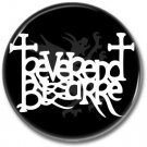 Reverend Bizarre band button! (25mm, badges, pins, heavy metal, doom metal)