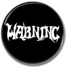 WARNING UK band button! (25mm, badges, pins, heavy metal, doom metal)