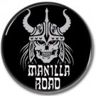 MANILA ROAD band button! (1inch, 25mm, badges,pins, heavymetal)