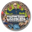 Agoraphobic Nosebleed button! (25mm, badges, pins,grindcore, heavy metal)