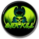 OVERKILL band button! (25mm, badges, pins, heavy metal, thrash metal)