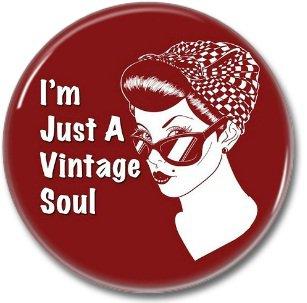 VINTAGE SOUL button! (25mm, badges, pins, vintage)