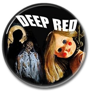 Dario Argento Deep Red (25mm, badges, pins, horror)