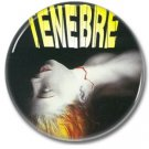Dario Argento Tenebre (25mm, badges, pins, horror)