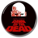 DAWN OF THE DEAD button (25mm, badges, pins, horror)