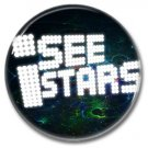 I SEE STARS band button! (25mm, badges, pins, heavy metal, metalcore, deathcore)