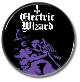 Electric Wizard band button! (25mm, badges, pins, heavy metal, doom metal)