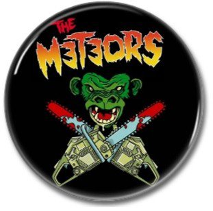 The Meteors button! (25mm, badges, pins, rockabilly, psychobilly)