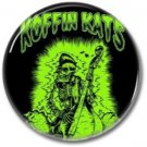 Koffin Kats band button! (25mm, badges, pins, rockabilly, psychobilly)