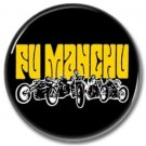 FU MANCHU button (badges, pins, stoner rock, sludge)