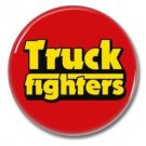 Truck Fighters band button (badges, pins, stoner rock, sludge)