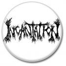 Incantation band button! (25mm, badges, pins, heavy metal, death metal)