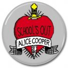 Alice Cooper Schools Out button! (25mm, badges, pins, glam rock, shock rock)