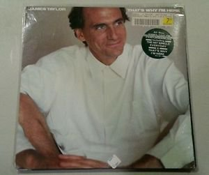 JAMES TAYLOR THAT'S WHY I'M HERE ORIG. 1ST PRESS 1985 LP FACTORY SEALED NEW!!