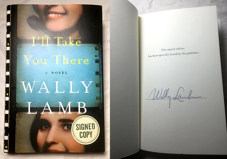 I'll Take You There: A Novel, Lamb, Wally - NEW - Signed Copy