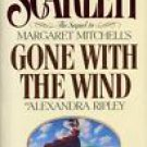 Scarlett The Sequel to Margaret Mitchell's Gone with the Wind by Alexandra Ripley
