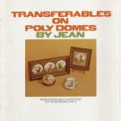 Transferables On Poly Domes (1972) By Jean Dittlinger