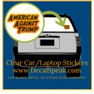 American Against Trump Clear Car/Laptop Sticker