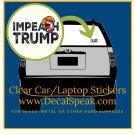 Impeach Trump Clear Car/Laptop Sticker