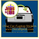 Jesus is Lord Clear Car/Laptop Sticker