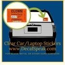 Clown Hunting Permit Clear Car/Laptop Sticker