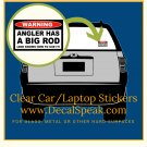 Angler Has Big Rod Clear Car/Laptop Sticker