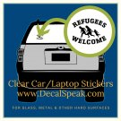 Refugees Welcome Clear Car/Laptop Sticker