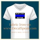 "Blue Lives Matter Fabric Iron On, 5½""x 8½"", for t-shirts, bags, totes, etc."