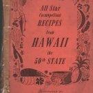 Vintage All Star Cosmopolitan Recipes from Hawaii the 50th State Kau Kau Luau