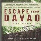 Escape from Davao/Forgotten Story/Most Daring Prison Break/Pacific War/Lukacs