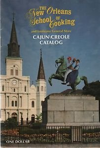 The New Orleans School of Cooking Louisiana General Store Cajun Creole Catalog