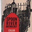 Spoon River Anthology Edgar Lee Masters 1962