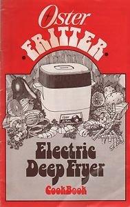 Oster Fritter Electric Deep Fryer Cookbook