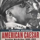 American Caesar/Douglas MacArthur 1880-1964/William Manchester