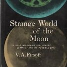 Strange World of the Moon 1959 Firsoff Seas Mountains Atmosphere Climate Life