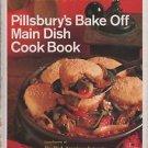 Pillsbury's Bake Off Main Dish Cook Book Shortcutted Prize Winning Favorites