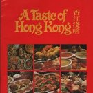A Taste of Hong Kong Selection of Hong Kong's Favorite Recipes Kenneth Mitchell