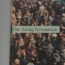Our Living Government 1960 National State Local Haefner Bruce Carr
