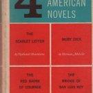 4 Four American Novels Scarlet Moby Dick Red Badge Bridge San Luis Rey 1959