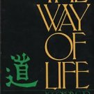 The Way of Life According to Lao Tzu Translated by  Witter Bynner 1972