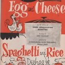 Good Housekeeping Magazine Egg and Cheese Spaghetti and Rice Dishes 1958