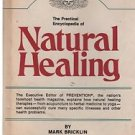 The Practical Encyclopedia of Natural Healing Mark Bricklin 1976