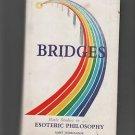 Bridges Basic Studies in Esoteric Philosophy/Aart Jurriaanse 1985/494 pages