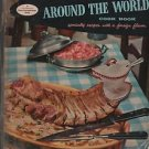 Good Housekeeping's Around The World Cook Book Specialty Recipes Foreign Flavor